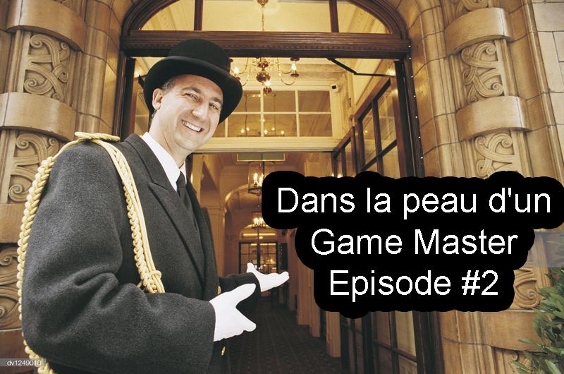 Dans-la-peau-dun-game-master-e02-copie Dédale News